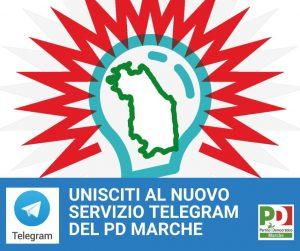 Unisciti anche tu al nuovo servizio Telegram del PD Marche